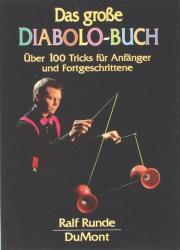 Das große Diabolo Buch Ralf Runde, Dumnont Verlag, 150 S. Mit über 100 Tricks ist dieses Buch sehr umfangreich. Neben den Erklärungen der einzelnen Tricks, ergänzen zahlreiche Illustrationen die detailliert beschriebenen Bewegungsabläufe. Zusätzlich wird auf beliebte Fehler hingewiesen. € 12,90